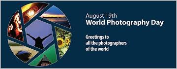 WORLD PHOTOGRAPHY DAY know all about this day August 19